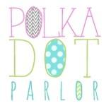 Polka Dot Parlor