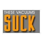 These Vacuums Suck
