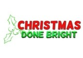 Christmas Done Bright coupons or promo codes at christmasdonebright.com